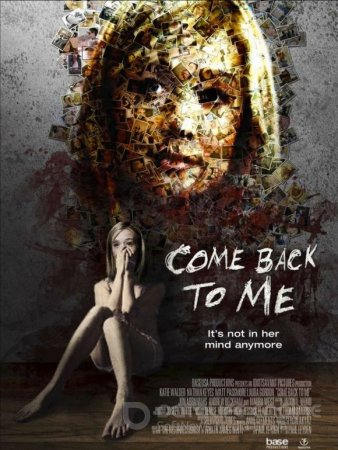Come Back to Me / Върни се при мен (2014)