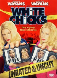 White Chicks / Бели мадами (2004)