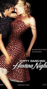 Dirty Dancing: Havana Nights / Мръсни танци 2: Хавански нощи (2004)