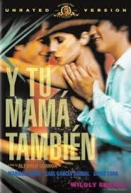 Y Tu Mama Tambien / И твойта майка също (2001)