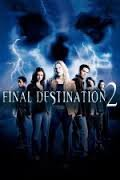 Final Destination 2 / Последен изход 2 (2003)