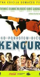 Kad Porastem Bicu Kengur / Когато порасна, ще стана Кенгуру (2004)