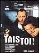 Tais Toi / Млъкни (2003)