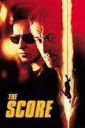 The Score / Прецакването (2001)