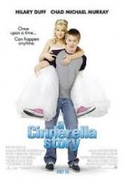 A Cinderella Story / Историята на Пепеляшка (2004)