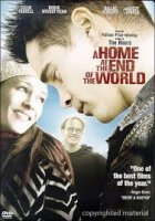A Home at the End of the World / Дом на края на света (2004)