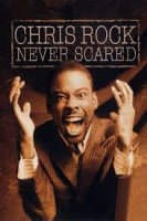 Chris Rock - Never Scared (2004)
