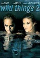 Wild Things 2 / Лудурии 2 (2004)