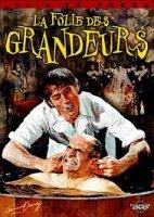 La Folie des grandeurs / Лудоста на величията (1971)