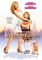 Uptown Girls / Градски момичета (2003)