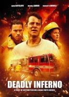 Deadly Inferno / Огнен ад (2016)