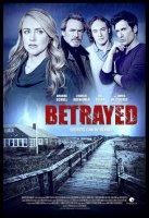 Betrayed / Предадена (2014)