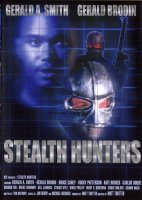 Stealth Hunters / Неуловими бойци (1991)