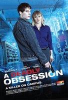 A Deadly Obsession / Смъртоносно привличане (2012)