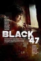 BLACK 47 / Черният 47 (2018)