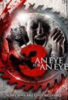 3: An Eye For An Eye / 3: Око за око (2018)