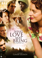 Ces amours-la / What Love May Bring / Толкова много любов (2010)