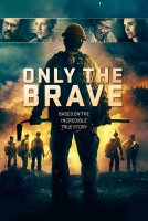 Only the Brave / Без изход: Срещу пламъците (2017)