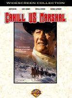 Cahill U.S. Marshal / Кейхил щатски шериф (1973)