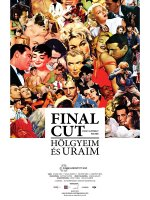 Final Cut: Holgyeim es uraim / Финална версия – дами и господа (2012)