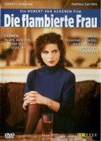 Die flambierte Frau / A Woman in Flames (1983)