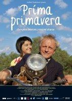 Prima Primavera / Прима примавера (2009)