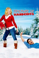Holiday in Handcuffs / Коледа в белезници (2007)