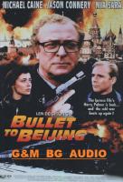 Bullet to Beijing / Куршуми в аванс (1995)