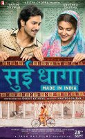 Sui Dhaaga: Made in India / Игла и конец: Произведно в Индия (2018)