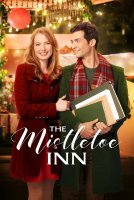 The Mistletoe Inn / Коледен роман (2017)