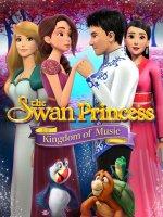 The Swan Princess IX: Kingdom of Music / Принцесата лебед 9: Царството на музиката (2019)