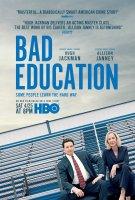 Bad Education / Лошо образование (2019)