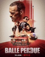 Lost Bullet / Balle perdue / Изгубен куршум (2020)