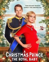 A Christmas Prince: The Royal Baby / Принц за Коледа: Кралското бебе (2019)