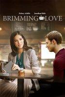 Brimming with Love / Ароматът на любовта (2018)