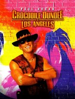 Crocodile Dundee in Los Angeles / Дънди Крокодила в Лос Анджелис (2001)