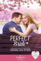 The Perfect Bride / Перфектната булка (2017)