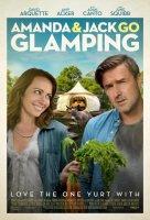 Amanda & Jack Go Glamping / Ваканция по двойки (2017)